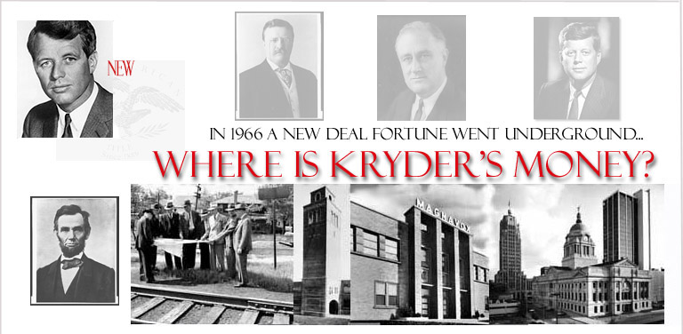 Where is Kryder's  Money?